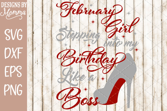 February Girl Stepping into my Birthday SVG DXF EPS PNG