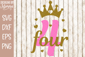 Number 4 with Crown SVG DXF EPS PNG