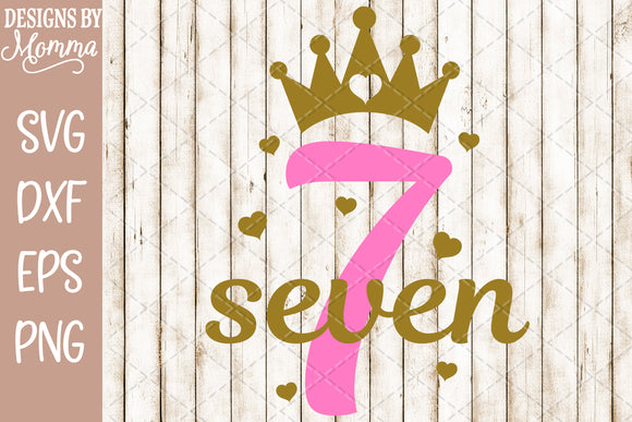 Number 7 with Crown SVG DXF EPS PNG