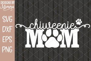 Chiweenie Dog Mom Paw Print SVG DXF EPS PNG