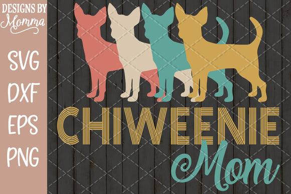 Chiweenie Mom Retro SVG DXF EPS PNG