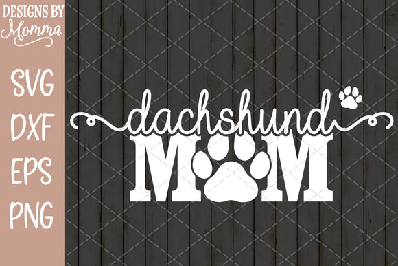 Dachshund Dog Mom Paw Print SVG DXF EPS PNG