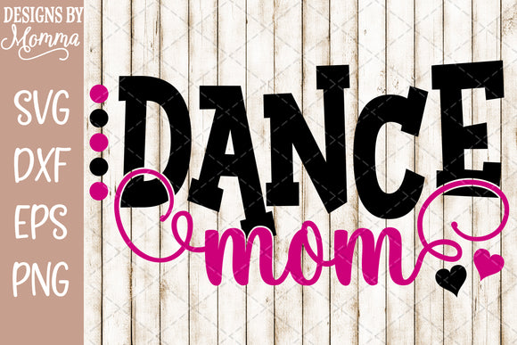Dance Mom Dots SVG DXF EPS PNG