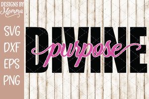 Divine Purpose word cutout SVG DXF EPS PNG