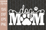 Dog Mom Paw Print SVG DXF EPS PNG