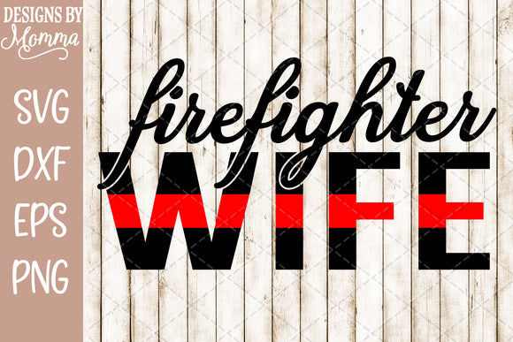 Firefighter Wife Red Line SVG DXF EPS PNG
