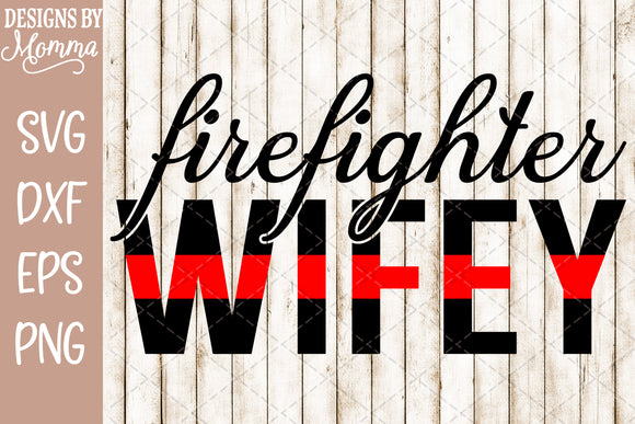 Firefighter Wifey Red Line SVG DXF EPS PNG
