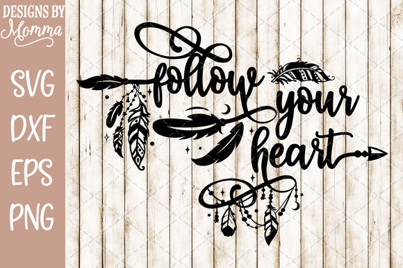 Follow your Heart Boho Feathers SVG DXF EPS PNG