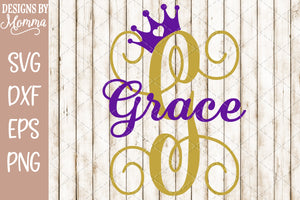 Custom Name and Letter Monogram with Crown SVG DXF EPS PNG