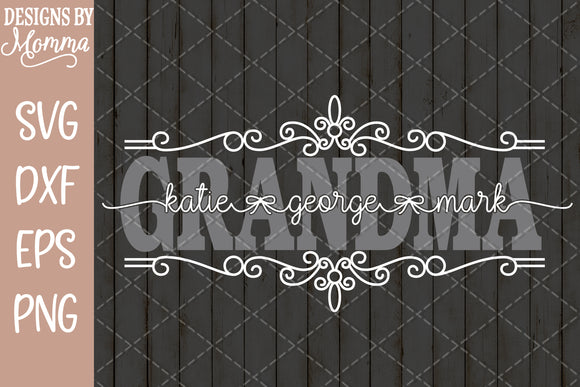 Custom GRANDMA Decorative with childrens names SVG DXF EPS PNG