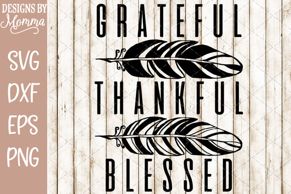 Grateful Thankful Blessed Feathers SVG DXF EPS PNG