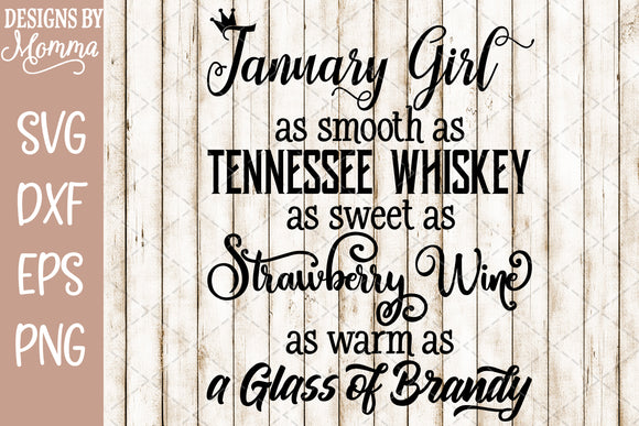 January Girl Whiskey Brandy Wine SVG DXF EPS PNG