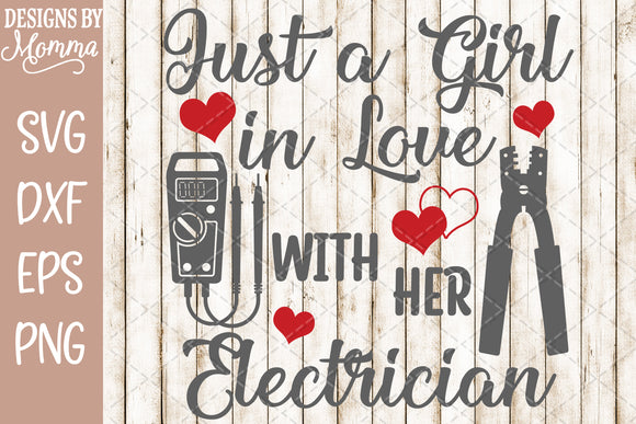 Just a Girl in Love with her Electrician SVG DXF EPS PNG