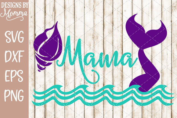 Mama Mermaid Shell SVG DXF EPS PNG