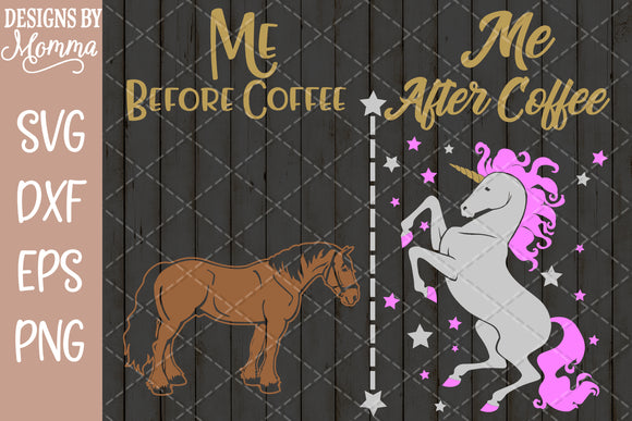 Me before Coffee / Me after Coffee SVG DXF EPS PNG