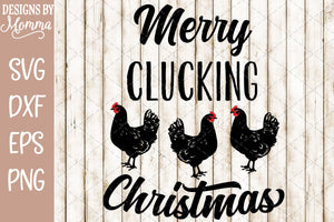 Merry Clucking Christmas Chickens SVG DXF EPS PNG