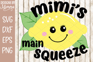 Mimi's Main Squeeze Cute Lemon SVG DXF EPS PNG