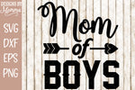 Mom of Boys Arrow SVG DXF EPS PNG