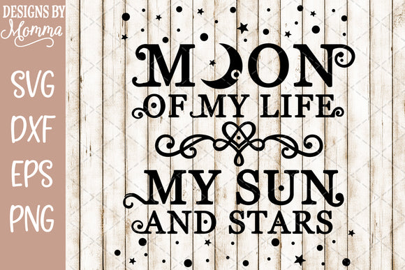 Moon of my Life SVG DXF EPS PNG