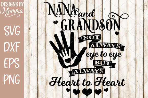 Heart to Heart Nana and Grandson SVG DXF EPS PNG