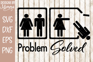 Problem Solved Woman Pushes Man SVG DXF EPS PNG
