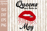 Queens are born in ALL 12 Months Lips - 12 Files - SVG DXF EPS PNG