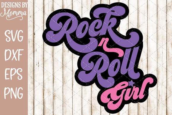 Rock and Roll Rock n Roll Girl Decal SVG DXF EPS PNG