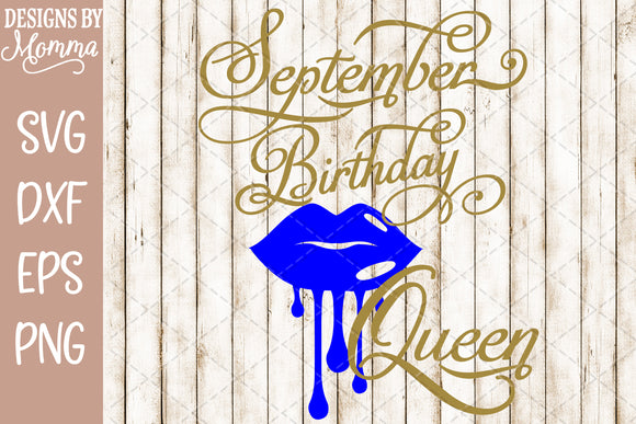 September Birthday Queen Lips SVG DXF EPS PNG