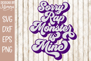 BTS Bangtan Sorry Rap Monster is Mine Bubble SVG DXF EPS PNG