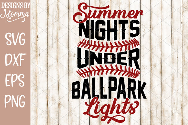 Summer Nights under Ballpark Lights SVG DXF EPS PNG