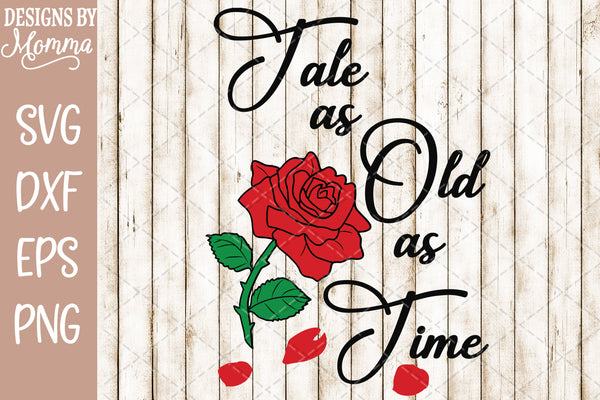 Tale as old as Time SVG DXF EPS PNG