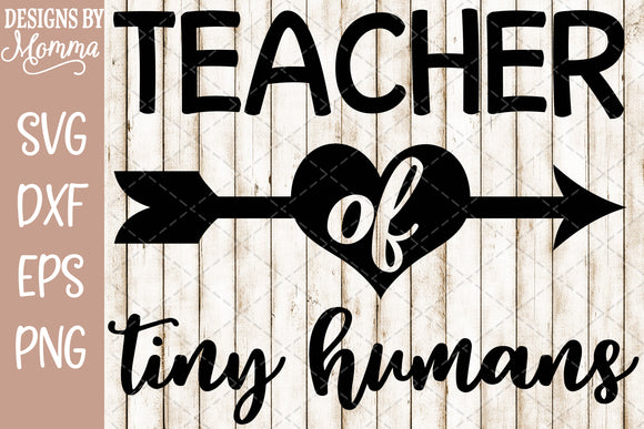 Teacher of Tiny Humans SVG DXF EPS PNG