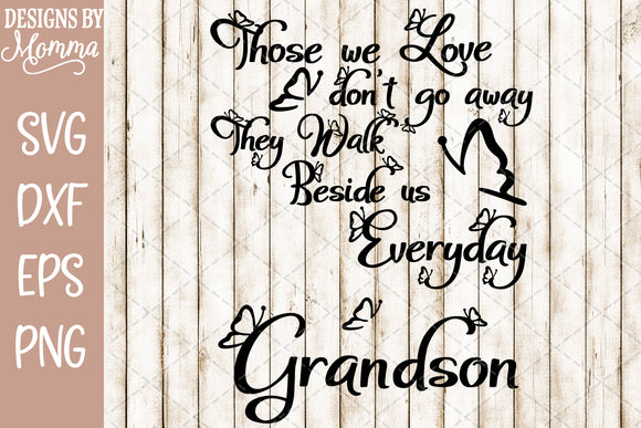Those we Love Butterflies Grandson SVG DXF EPS PNG