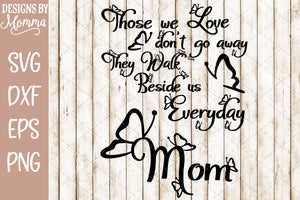 Those we Love Butterflies Mom SVG DXF EPS PNG
