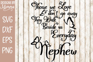 Those we Love Butterflies Nephew SVG DXF EPS PNG