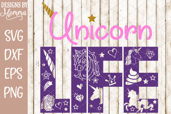 Unicorn Life SVG DXF EPS PNG