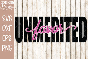 Unmerited Favor word cutout SVG DXF EPS PNG