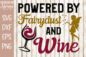 Powered by Fairydust and Wine SVG DXF EPS PNG