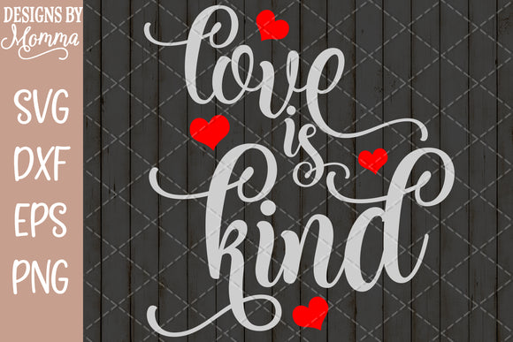 Love is Kind SVG DXF EPS PNG