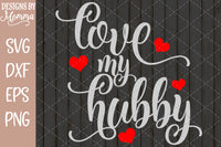 Love my Hubby Husband SVG DXF EPS PNG