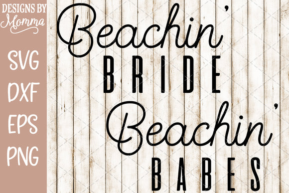 Beachin' Bride and Beachin' Babes Set SVG DXF EPS PNG