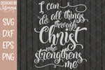 I can do all things through Christ SVG DXF EPS PNG