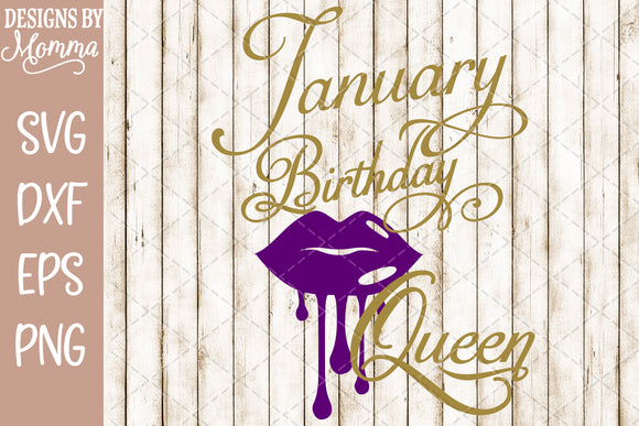 January Birthday Queen Lips SVG DXF EPS PNG