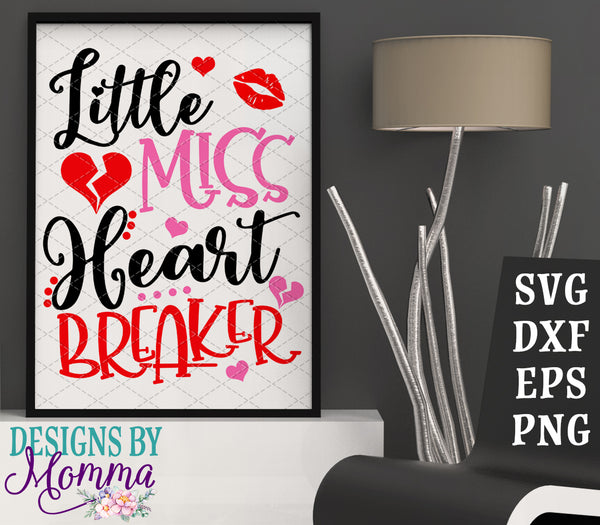 Little Miss Heart Breaker SVG DXF EPS PNG