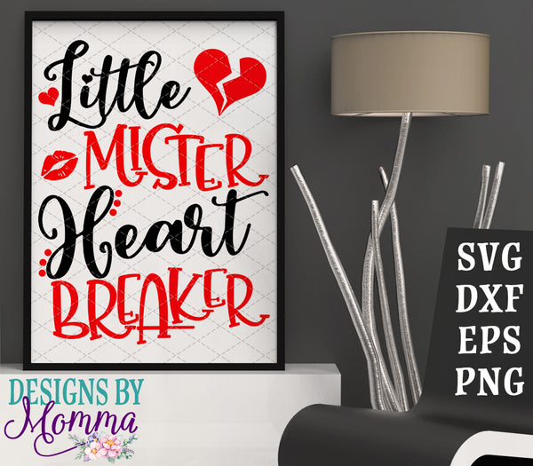 Little Mister Heart Breaker SVG DXF EPS PNG