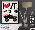 Love Machine Valentine's Day Monster Truck SVG DXF EPS PNG