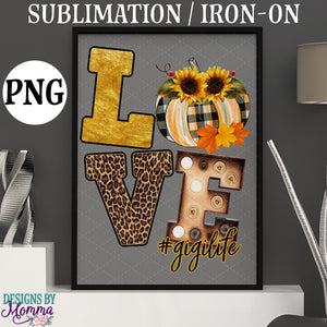 LOVE Fall Pumpkin #gigilife Downloadable Sublimation Iron on Printable PNG