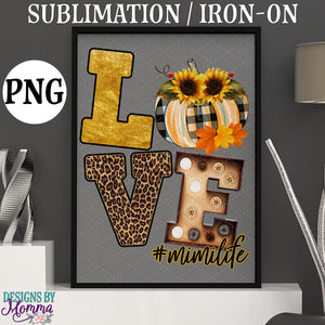 LOVE Fall Pumpkin #mimilife Downloadable Sublimation Iron on Printable PNG