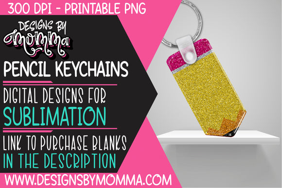 Pencil Keychain Glitter Sublimation Design