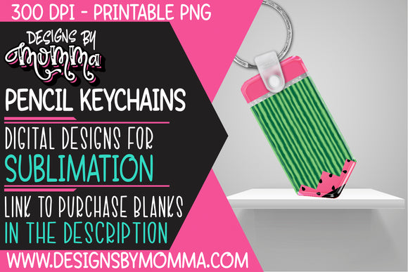 Pencil Keychain Watermelon Sublimation Design